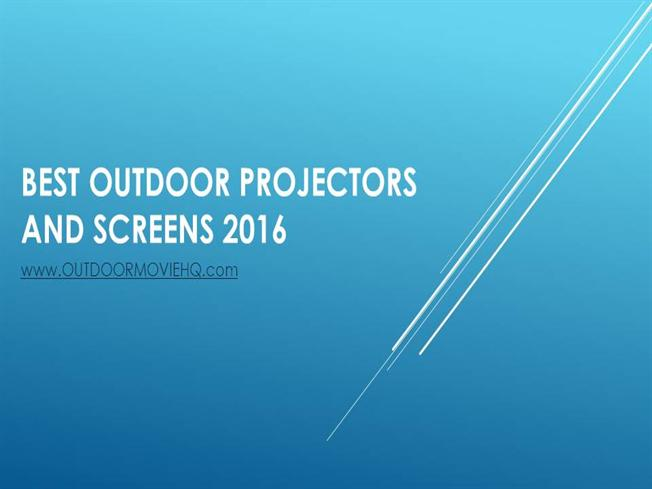 Best outdoor projectors authorstream for Best mini projector for powerpoint presentations