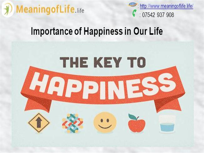 the importance of happiness in life When was the last time you slowed down to reflect on how your life is bringing  you happiness value the importance of making time for self.