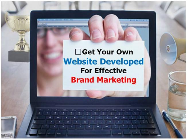 Get Your Own Website Developed For Effective Brand