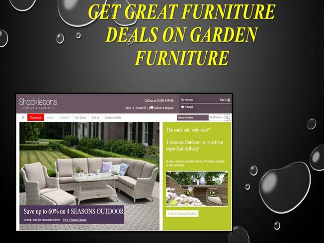 Get great furniture deals on garden furniture authorstream for Garden furniture deals