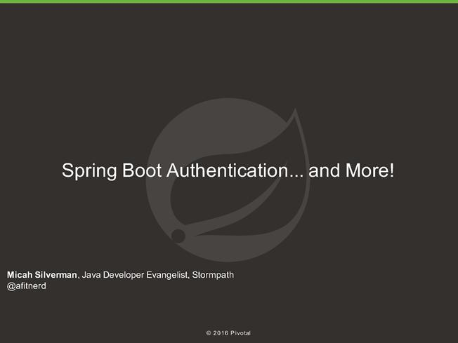spring boot authentication and more authorstream. Black Bedroom Furniture Sets. Home Design Ideas