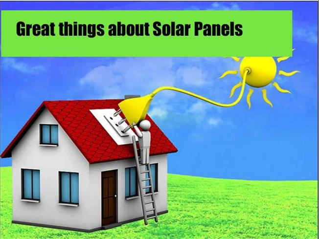 Great Things About Solar Panels Authorstream