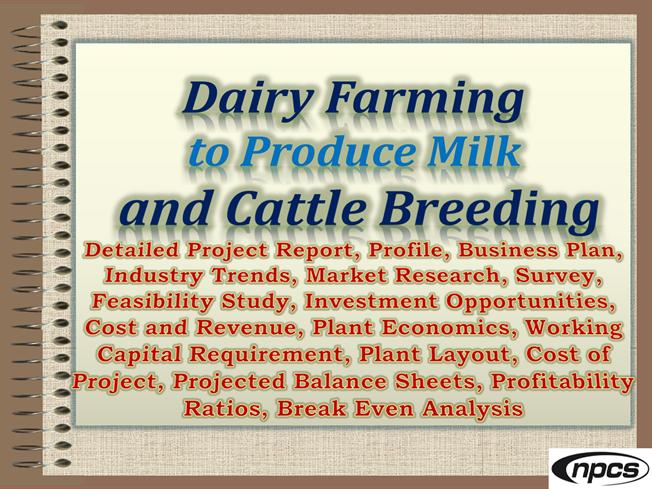 dairy farming project report Dairy cow farming project report for 10 animals: dairy farming in one of the  lucrative and profitable businesses under ideal livestock management practices.