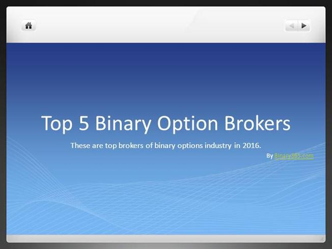 Top binary options brokers 2016