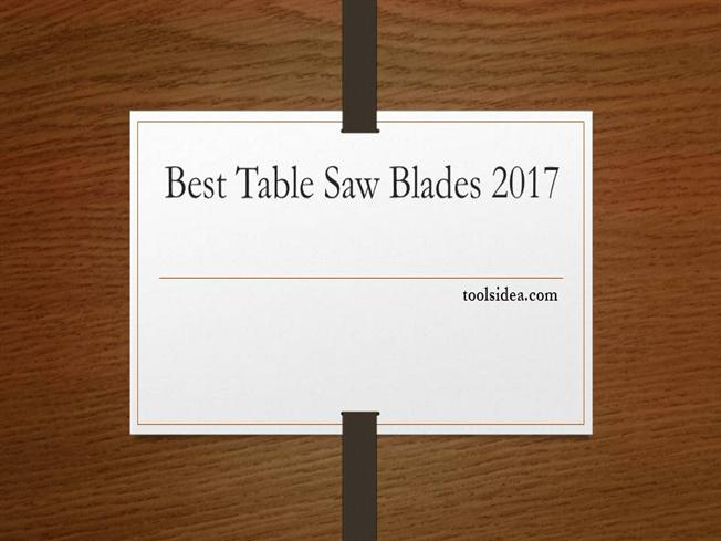 Best Table Saw Blades Guide Reviews Authorstream