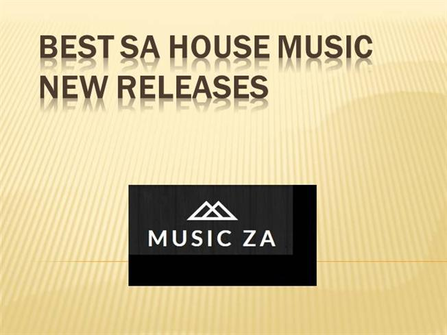 Best sa house music new releases authorstream for Sa house music