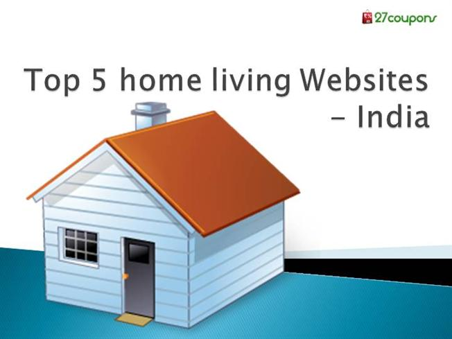 Top 5 Home Living Websites Authorstream