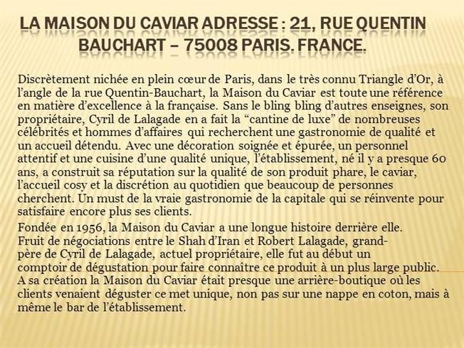 La maison du caviar adresse 21 rue quentin bauchart 75008 pari authorstream - Maison de la martinique paris adresse ...