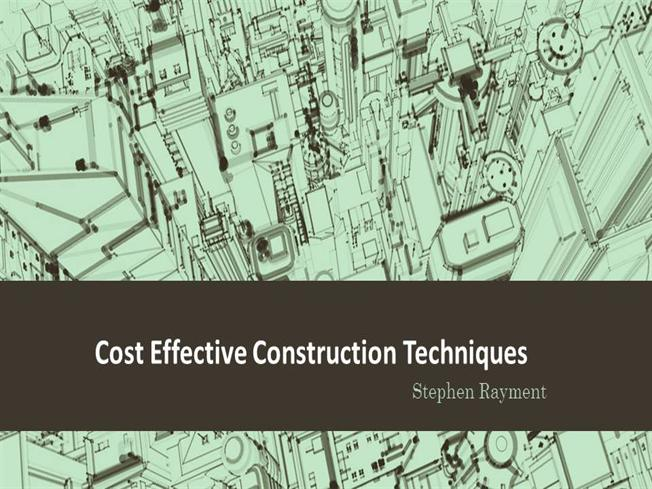 Cost Effective Construction Techniques by Stephen Rayment ...