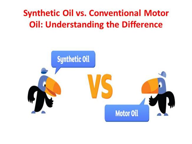 Synthetic Oil Vs Conventional Motor Oil Understanding