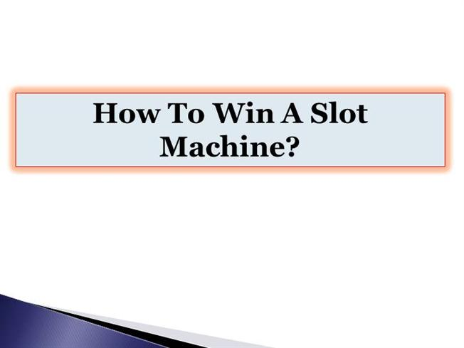 how to win a slot machine