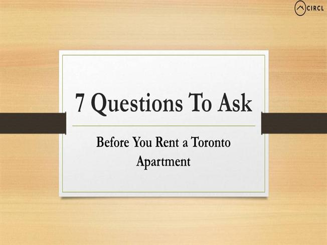 7 questions to ask before you rent a toronto apartment authorstream. Black Bedroom Furniture Sets. Home Design Ideas