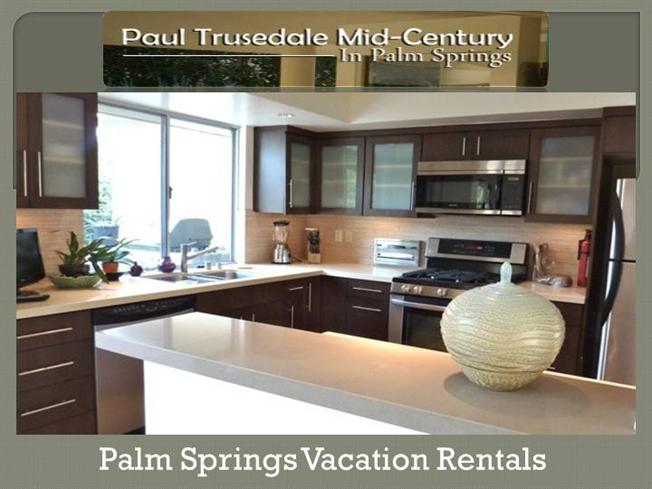Vacation homes for rent in palm springs ca authorstream for Palm springs homes rentals