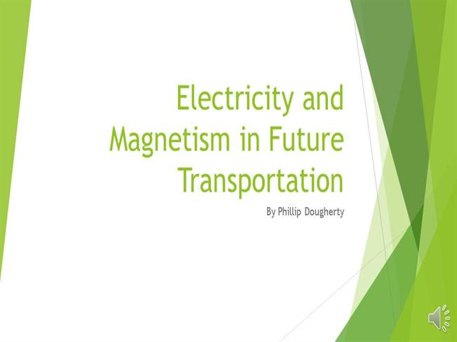 the use of electricity and magnetism in future transportation Many electric cars use power produced from dirty fossil fuels, but they're  if  cars have a future at all (they would prefer more public transportation  faraday  shows how electricity and magnetism can work together to make a.