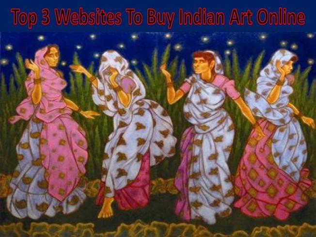 Top 3 websites to buy indian art online authorstream for Best website to sell art