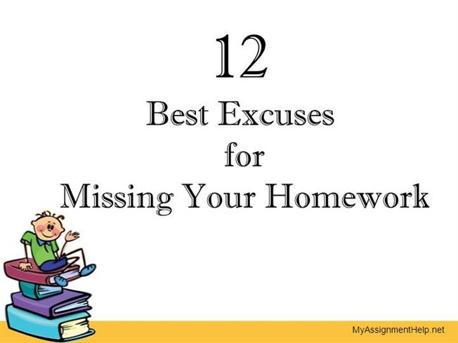 Excuses For No Homework