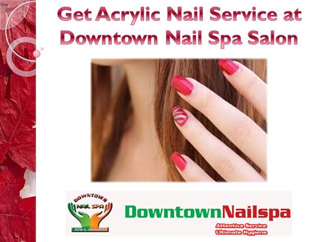 Get acrylic nail service at downtown nail spa salon for Acrylic nails salon prices