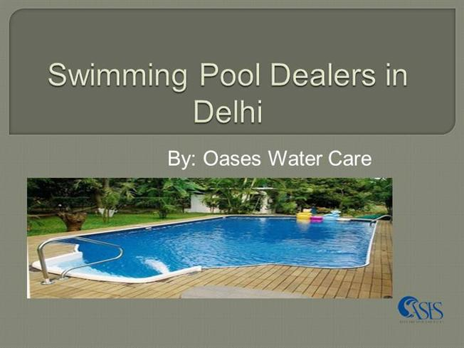 Swimming pool dealers in delhi authorstream for Swimming pool dealers