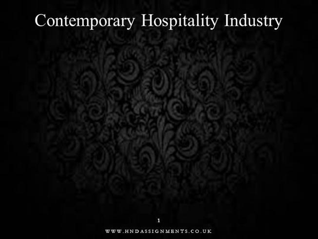 unit 1 contemporary hospitality industr Introduction to the hospitality industry - introduction to the hospitality industry 1-1-1 service, service, service largest and fastest growing industry in the world.
