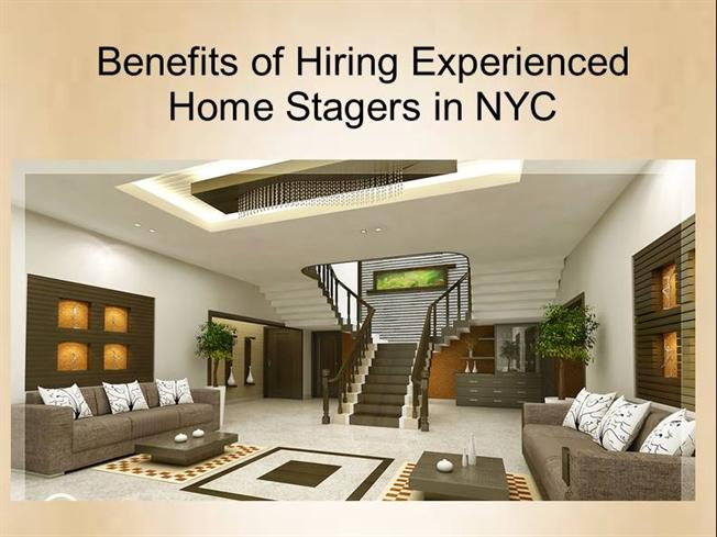 Benefits Of Hiring Best Home Stagers In Nyc Authorstream