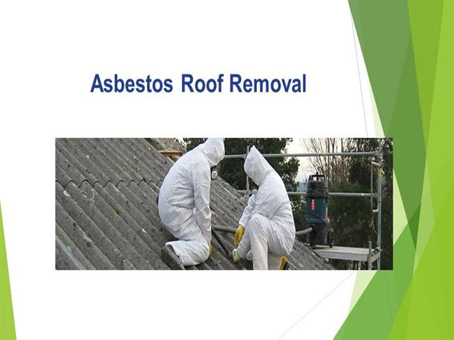 Asbestos roof removal gladstone authorstream - Key steps removal asbestos roofs ...