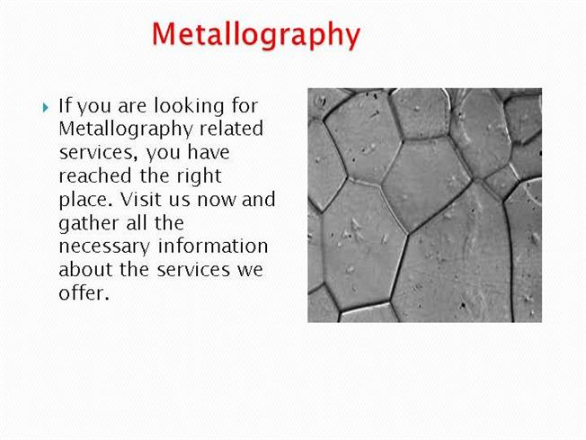 metallography essay Portable metallography in-situ/field metallography is widely used for microstructure analysis on large parts (samples) that cannot be easily carried or where.