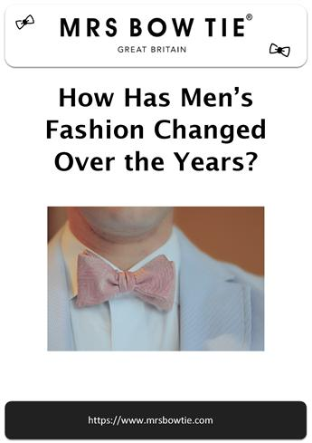 how has fashion changed over the years Why do fashions change over time spend some time on the internet looking at fashion over the ages how have styles changed since then.