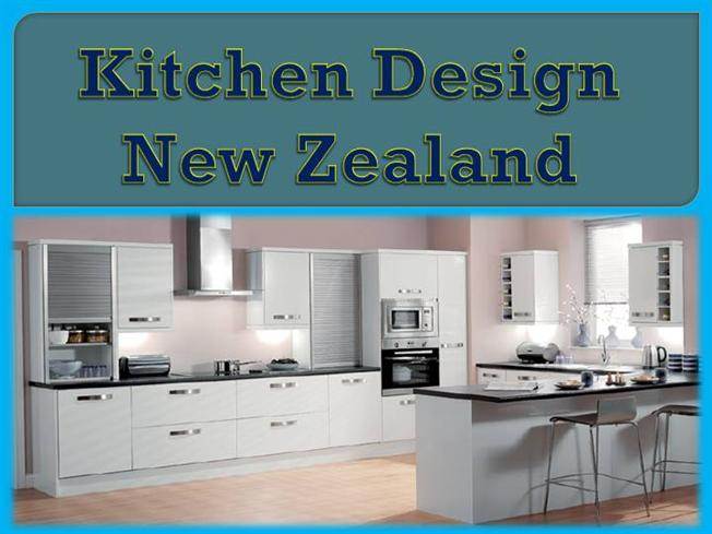 Kitchen Design New Zealand Authorstream