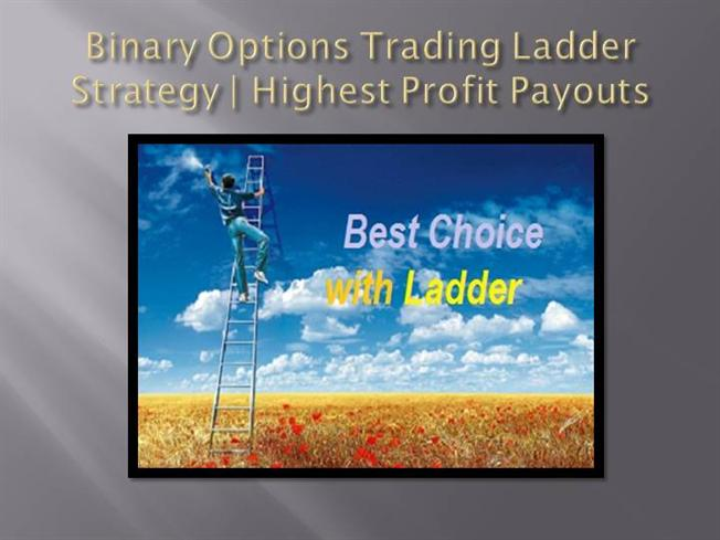 Ladder binary options brokers