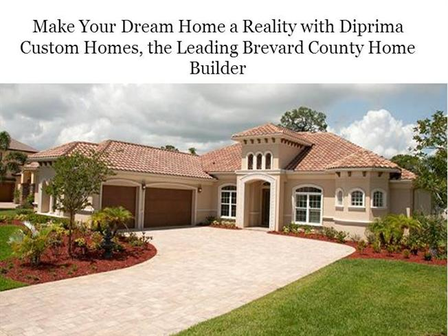Make Your Dream Home A Reality With Diprima Custom Homes