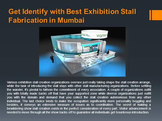 Exhibition Stall Presentation : Get identify with the best exhibition stall fabrication in