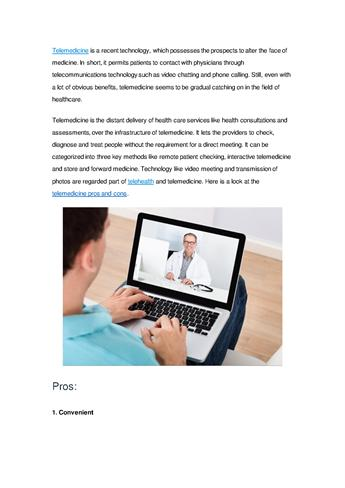 disadvantages of telemedicine Daniel h, et al policy recommendations to guide the use of telemedicine in primary care settings: an american college of physicians position paper.