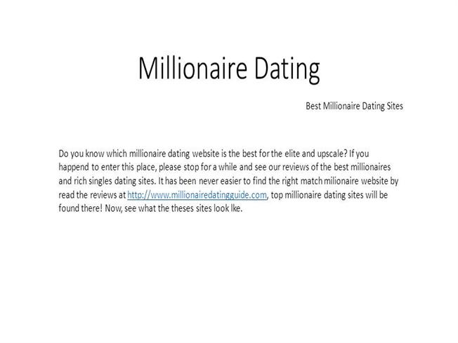 best millionaire dating site uk Expert reviews of the top 10 best sugar daddy websites and finding a sugar daddy is possibly the best way of having fun and making millionaire dating sites.