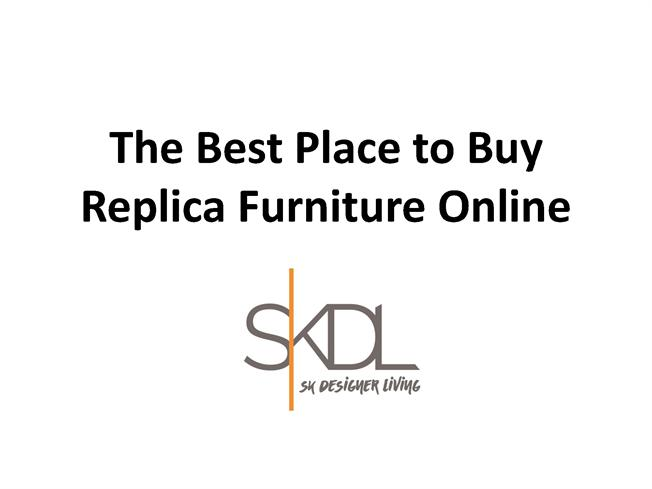 The Best Place to Buy Replica Furniture Online
