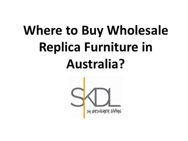 Where to Buy Wholesale Replica Furniture in Australia