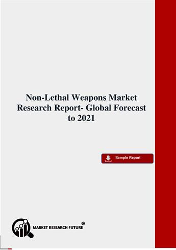 Non-Lethal Weapons Market Pdf