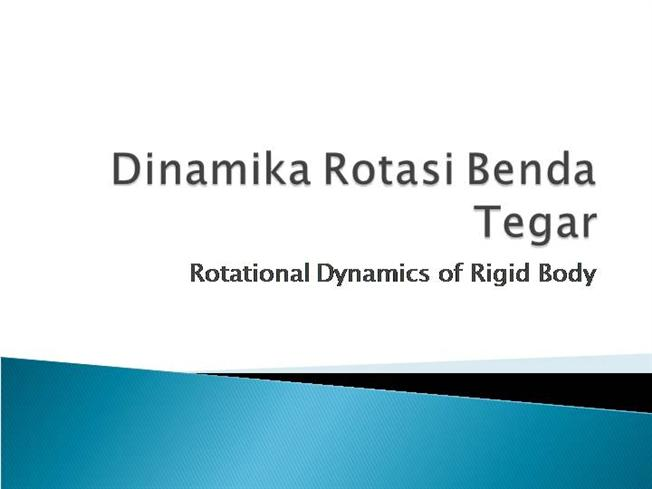 Dinamika Rotasi Benda Tegar Authorstream
