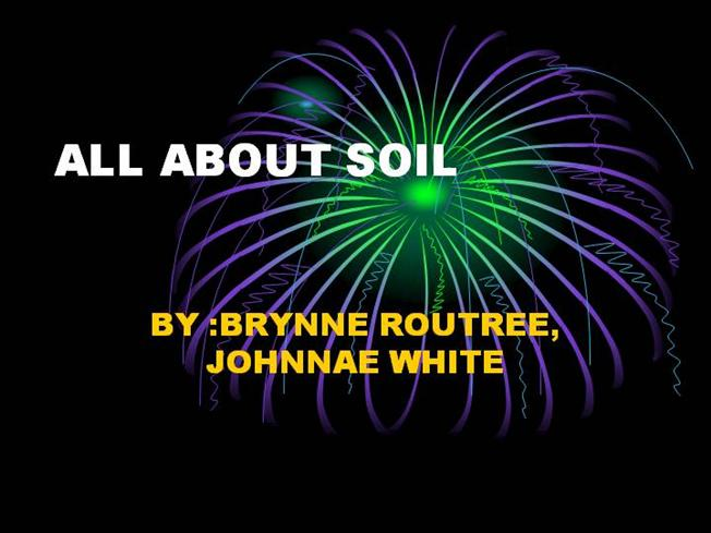 All about soil authorstream for All about soil