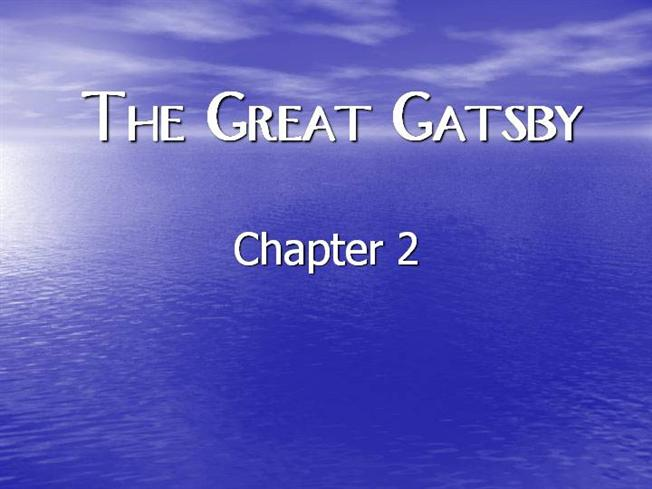 the great gatsby chapter 2 authorstream. Black Bedroom Furniture Sets. Home Design Ideas
