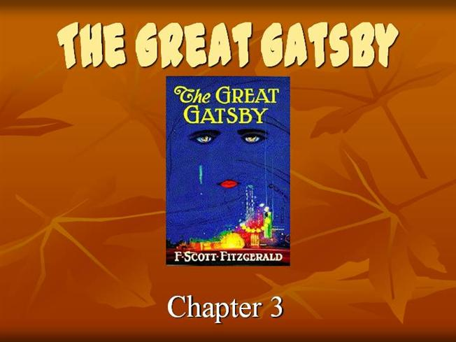 the great gatsby chapter 3 authorstream. Black Bedroom Furniture Sets. Home Design Ideas