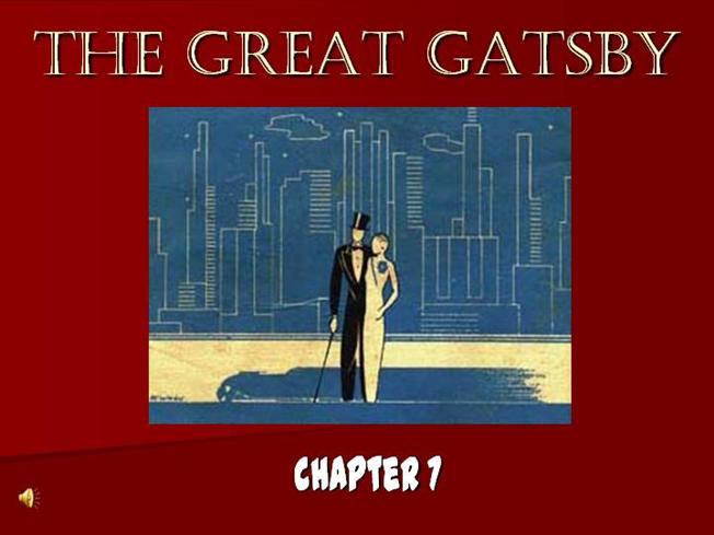 the great gatsby chapter 7 authorstream. Black Bedroom Furniture Sets. Home Design Ideas