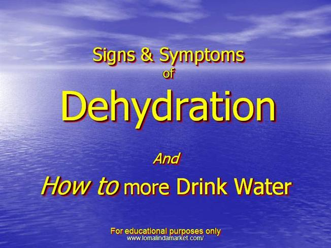 symptoms of dehydration   Get information about dehydration symptoms    Dehydration Symptoms