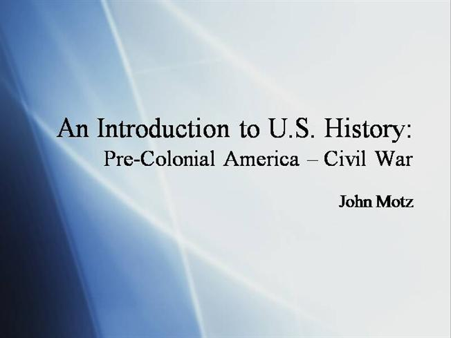 introduction to u s history The role of introduction to u-s-historycom in the history of the united states of america.
