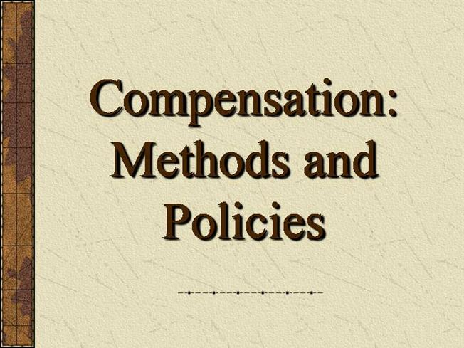 compensation methods and policies An effective compensation strategy motivates current employees and is used as a tool to attract new ones people often think of compensation as merely salary however, the total cost of employee compensation includes every aspect of employee benefits .