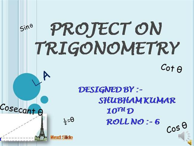 trigonometry project Mathematics project 2013 aim: measuring the height of the flag pole method 2 : trigonometry function averaging the two answers obtained the height of flag pole.