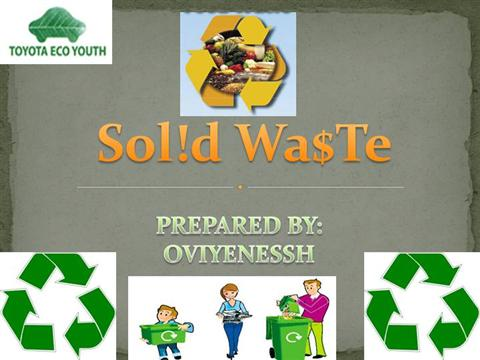 SOLID WASTE authorSTREAM – Waste Management Ppt