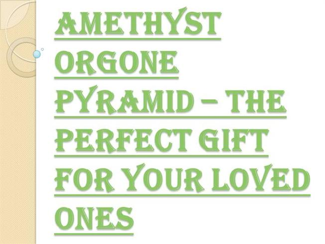 True Happiness With The Amethyst Orgone Pyramid
