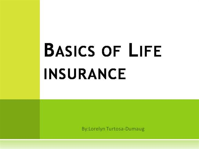 Basics of Life Insurance |authorSTREAM