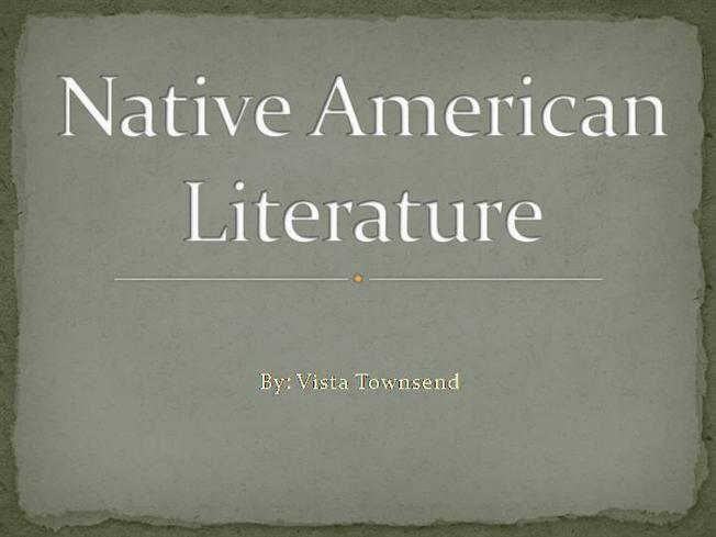 native american literature Native american oral narrative contributing editor: andrew wiget major themes, historical perspectives, and personal issues some very important themes evolve from this literature.