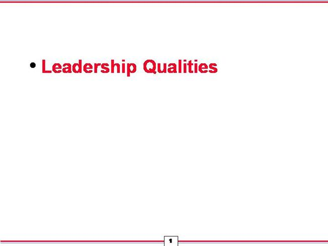 leafership qualities Nurse executives are the most senior nurses in a health care organization their titles include director of nursing, president or vice-president of nursing or chief nursing officer.